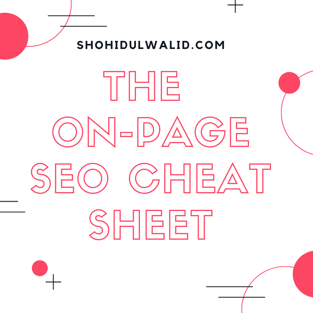 The On-Page SEO Cheat Sheet